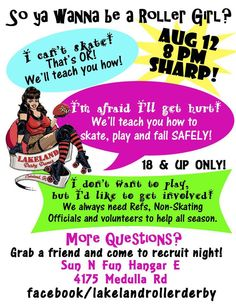 Lakeland Derby Dames recruit night! Monday August 12, 2013 8pm https://www.facebook.com/events/480544918688069/