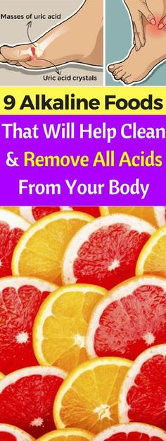 Here Are 9 Alkaline Foods That Will Help Clean & Remove All Acids From Your Body!!! - All What You Need Is Here