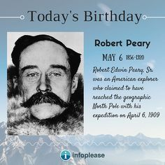 Robert Peary, Todays Birthday, Biography, Fictional Characters, Biographies, Biography Books