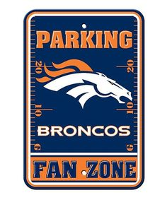 Show your Broncos team spirit proudly with this X Denver Broncos Fan Zone Parking Sign. Each x Fan Zone sign is made of durable styrene. The NFL officially licensed parking sign is d Broncos Gear, Broncos Logo, Denver Broncos Football, Go Broncos, Broncos Fans, Nfl Gear, Peyton Manning Pictures, Jerseys Nfl, Saints