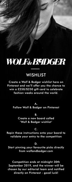 This September, in celebration of fashion weeks around the world, we're giving you the chance to win a £250/$250 gift card for you to shop your favourite Wolf & Badger pieces ready for the new season.