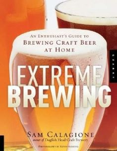 Brewing craft beer at home - extreme brewing