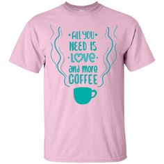 All you need is love and more coffee. Can I get an amen?! Grab your printed unisex t-shirt to wear just the way it is or cut it up into something super trendy with one of our DIY tutorials on Pinteres