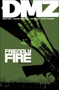 Friendly Fire,   DMZ, 19,  Riccardo Burchielli, Brian Wood