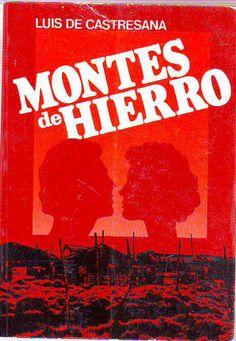 "CASTRESANA, Luis de. ""Montes de hierro"""