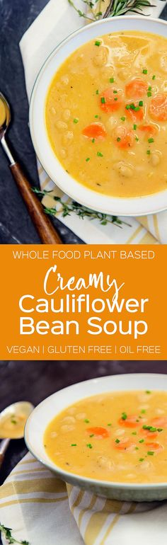 Creamy Cauliflower Bean Soup - Monkey and Me Kitchen Adventures Healthy Soup Recipes, Clean Eating Recipes, Veggie Recipes, Lunch Recipes, Whole Food Recipes, Vegetarian Recipes, Healthy Dinners, Breakfast Recipes, Vegan Soups
