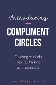 Compliment Circles: Creating a Kind