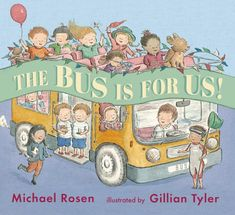 Small children take great delight in rides—whether by bicycle, car, boat, or plane. But best of all is taking the bus, because the bus is for everyone! Complemented by beautiful artwork from Gillian Tyler, this playful rhyming narrative by Michael Rosen will rev up little listeners to join right in. 9780763669836 / 2-5 years