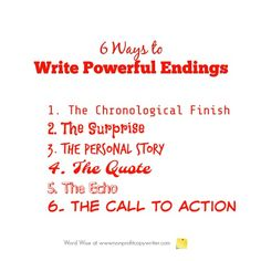 6 options for writing powerful endings with Word Wise at Nonprofit Copywriter. Easy Writing, Article Writing, Blog Writing, Creative Writing, Writing Tips, Inbound Marketing, Content Marketing, Internet Marketing, Media Marketing