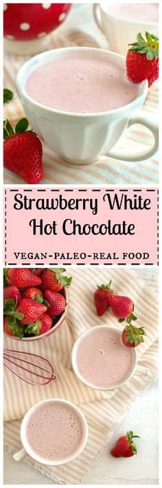 Strawberry White Hot Chocolate (Dairy Free) – The Organic Dietitian Strawberry White Hot Chocolate, 5 from Sara Yummy Drinks, Healthy Drinks, Yummy Food, Healthy Snacks, Real Food Recipes, Vegan Recipes, Dessert Recipes, Paleo Vegan, Vegan Raw