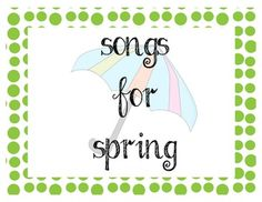 SALE! 3/29-4/1  Spring Songs and Activities