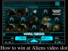 How to win at Aliens slot On this page you can find information that will help to increase your chances of hitting a big win. Given the above data, you will learn how to win at Aliens slot.  We did