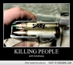 better than writing ppls names on bullets