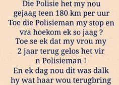 Afrikaans Quotes, Good Morning Quotes, Funny Things, Jokes, African, Gift Ideas, Humor, Funny Stuff, Husky Jokes