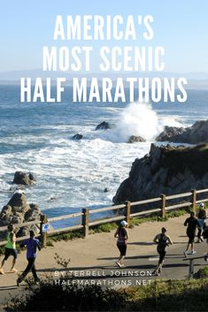 America's Most Scenic Half Marathons From the coast of Monterey, Calif., to the rocky shorelines of Rhode Island and Maine, 12 half marathons that should definitely be on your bucket list. Running Race, Running Humor, Running Workouts, Running Tips, Running Shoes, Half Marathon Training Schedule, Marathon Tips, Marathon Running, Disney Marathon