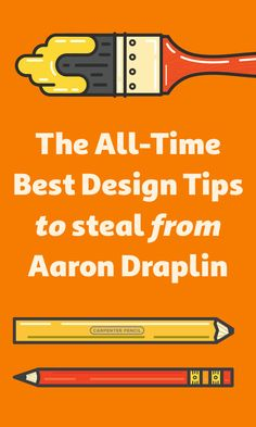 On the Creative Market Blog - The All-Time Best Design Tips To Steal From Aaron Draplin
