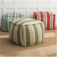 Love poofs - remind me of childhood footstools in family room.  Make your own ottomons and poofs from outdoor fabric or rugs.