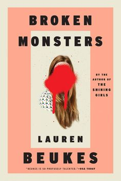 50 Covers for 2014 | The Casual Optimist; Broken Monsters by Lauren Beukes; design by Keith Hayes (Mulholland Books / September 2014)