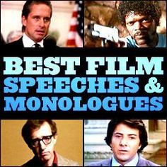 Best Film Speeches and Monologues- Use for teaching monologues