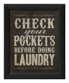 Look at this 'Check Your Pockets' Framed Print on #zulily today!