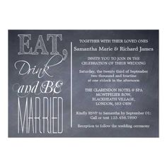 Eat, Drink And Be Married- Chalkboard Wedding Invitations from   $0.95 per invite