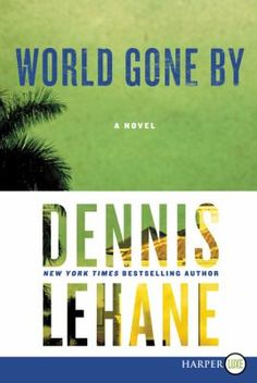 Cover image for World gone by a novel
