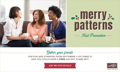 Everyone Loves Free Stamps!   Only one week left in the Merry Patterns Stamp Set promotion! Every order totaling $300 or more earns the Mer...