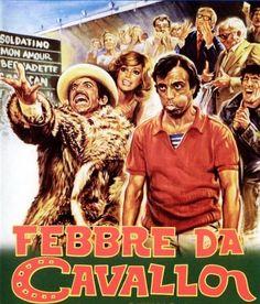 Febbre da Cavallo (1976). Di Steno, con Gigi Proietti, Enrico Montesano e Catherine Spaak.