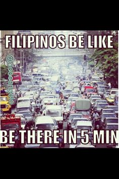 On filipino time. Filipino Quotes, Filipino Funny, Half Filipino, Asian Problems, Funny Images, Funny Pictures, Asian Humor, Filipino Culture, Tagalog