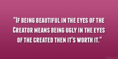29 Perfect Quotes About Being Beautiful Meaning Of Be, Perfection Quotes, Interesting Quotes, You Are Beautiful, Being Ugly, True Stories, The Creator, Beauty Quotes, Confidence