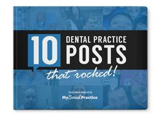 Do you want to see what types social media posts work for dental practices? Download this ebook!