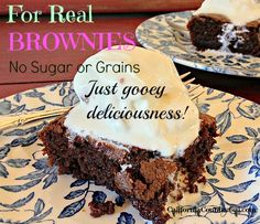 OOEY, GOOEY & CHEWY...Can't Believe they're Really SUGAR and GRAIN FREE BROWNIES!