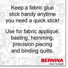 You'll find all kinds of situations where a glue stick can act like another pair of hands when sewing. #SewingTip #BERNINAtip