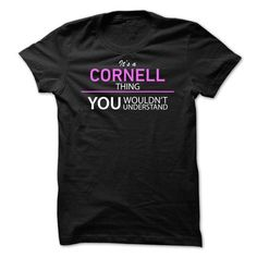 Its A CORNELL Thing - #tshirt #sudaderas hoodie. BUY TODAY AND SAVE => https://www.sunfrog.com/Names/Its-A-CORNELL-Thing-uxjsh.html?68278