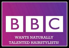 UNITED KinKdom: BBC WANTS HAIR ENTHUSIASTS FOR NEW SHOW