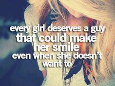 Teen Girl Quotes Every girl deserves a guy that could make her smile even when she doesn't want to. Cute Quotes For Your Boyfriend, Girlfriend Quotes, Boyfriend Quotes, Boyfriend Stuff, Boyfriend Girlfriend, Quote Girl, Girl Quotes, Me Quotes, Qoutes