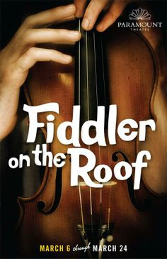 """Fiddler on the Roof"" - Paramount Theatre Fiddler On The Roof, Paramount Theater, Tall Tales, Theatre Stage, Guys And Dolls, High School Musical, The Little Mermaid, Event Planning, Musicals"