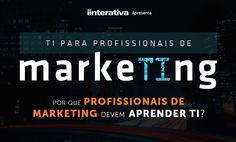 Infográfico – TI para profissionais de marketing