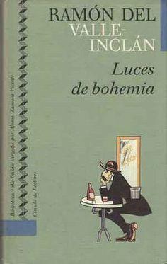 Luces de Bohemia, Ramón del Valle-Inclán, una de los miembros más destacados de la Generación del 98