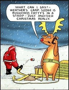 because he has got reindeer looking after the place like ESkOM