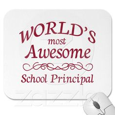 World's Most Awesome School Principal Mousepad from Zazzle.com