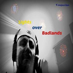 Lights over Badlands