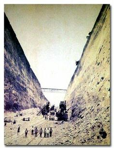 Building the Corinth Canal in Greece Corinth Canal, Greece History, Athens Greece, Civil Engineering, Archipelago, Travel Goals, Greece Travel, Old Photos, Places To See