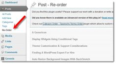 "Change Order Of Displaying Post Types & Categories: ""Post Types Order"" plugin (We use it, and it's great!)"