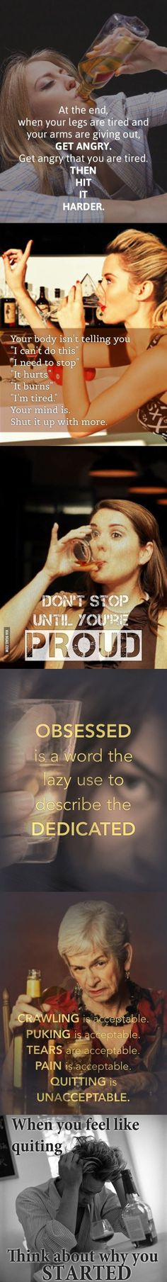 Adding inspirational athletic quotes to pictures of drunk people changes everything about them.