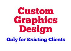 additional Graphic Design works for Existing clients Only by sajeenaali