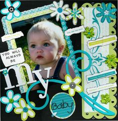 YOU WILL ALWAYS BE MY BABY - Scrapbook.com
