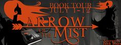 Lola's Reviews: Blog Tour: Arrow of the Mist by Christine Mercer