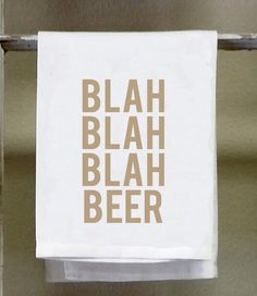 Funny kitchen towel dish towel buffet a french term for get it blah blah blah beer kitchen toweldish towel white decorative towel beer solutioingenieria Choice Image