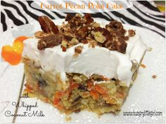 Carrot Pecan Poke Cake - Moist, creamy, easy to make, low-fat, pretty low in sugar - with Coconut Milk Whipped Cream! Delicious! Do I need to say more?! :)  #CarrotCake #PokeCake #LowFat